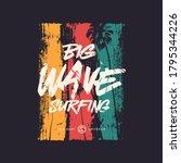 big wave surfing t shirt vector ...   Shutterstock .eps vector #1795344226