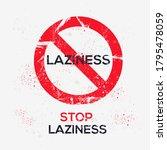 warning sign  laziness   vector ...   Shutterstock .eps vector #1795478059