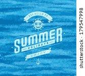 summer vector typography....   Shutterstock .eps vector #179547998