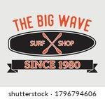 surfing vintage design the big...   Shutterstock .eps vector #1796794606