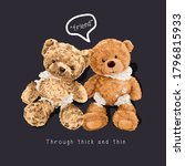 friend slogan with broken bear... | Shutterstock .eps vector #1796815933