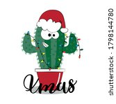cute christmassy cactus in... | Shutterstock .eps vector #1798144780