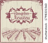 young wine holiday   beaujolais ... | Shutterstock .eps vector #1798331560