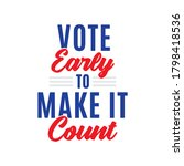 vote early to make it count ... | Shutterstock .eps vector #1798418536