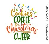 cookies  coffee and christmas... | Shutterstock .eps vector #1799253040