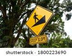 Steep Slope Sign On A Footpath. ...