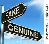 Fake Genuine Signpost Showing...