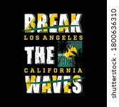 break the waves slogan graphic... | Shutterstock .eps vector #1800636310