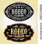 rodeo champion   cowboy belt... | Shutterstock .eps vector #180124868