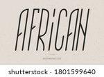 vector african font italic... | Shutterstock .eps vector #1801599640