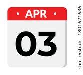 03 april flat style calendar... | Shutterstock .eps vector #1801621636