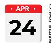 24 april flat style calendar... | Shutterstock .eps vector #1801664893