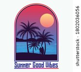 summer good vibes with man... | Shutterstock .eps vector #1802036056