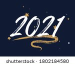 2021 new year calligraphy... | Shutterstock .eps vector #1802184580