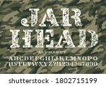 jarhead is a grunge stencil... | Shutterstock .eps vector #1802715199