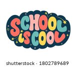 school is cool hand drawn text... | Shutterstock .eps vector #1802789689