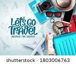 let's go travel vector...   Shutterstock .eps vector #1803006763