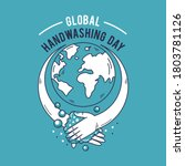 global handwashing day logo....   Shutterstock .eps vector #1803781126