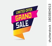 grand sale  limited offer...   Shutterstock .eps vector #1803804013