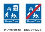 Home Zone Road Sign Set. End Of ...