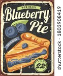 blueberry pie poster design... | Shutterstock .eps vector #1803908419