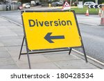 Yellow Diversion Sign In A Uk...