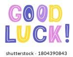 Good Luck  Lettering ...