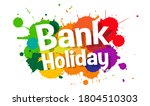 bank holiday on colorful stains | Shutterstock .eps vector #1804510303