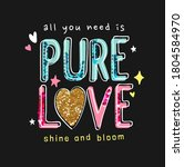 colorful pure love slogan with...   Shutterstock .eps vector #1804584970