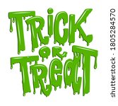 Trick Or Treat. Lettering...