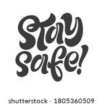 stay safe handwritten lettering....   Shutterstock .eps vector #1805360509