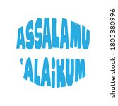 typography of assalamu alaikum  ...   Shutterstock .eps vector #1805380996