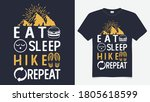 eat sleep hike repeat t shirt...   Shutterstock .eps vector #1805618599