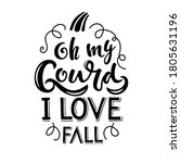oh my gourd i love fall pumpkin ... | Shutterstock .eps vector #1805631196