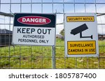 The Sign Of 'danger Keep Out...