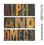 Small photo of The words ALPHA AND OMEGA isolated and written in vintage letterpress type