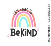 It's Cool To Be Kind...