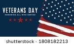 veterans day. honoring all who... | Shutterstock .eps vector #1808182213