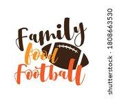 family food football   funny... | Shutterstock .eps vector #1808663530