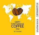 happy international coffee day... | Shutterstock .eps vector #1808680516