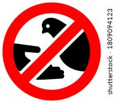 Do Not Feed Birds Forbidden...