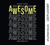 born to be awesome typography... | Shutterstock .eps vector #1809160489