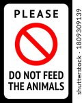Do Not Feed The Animals  Moder...