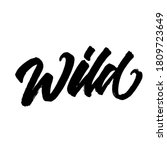 wild. lettering grunge text for ...   Shutterstock .eps vector #1809723649