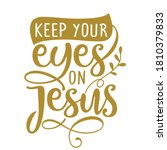 keep your eyes on jesus  ... | Shutterstock .eps vector #1810379833