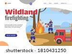 Wildland Firefighting Forces...