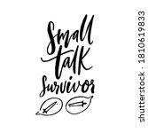 small talk survivor. funny... | Shutterstock .eps vector #1810619833