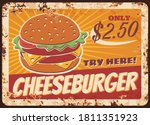 Cheeseburger Fast Food Rusty...