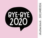 Bye   Bye 2020. New Year...