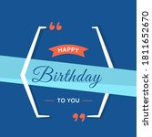 happy birthday quote on blue...   Shutterstock .eps vector #1811652670
